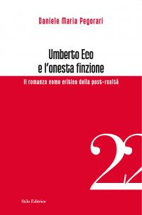 Umberto Eco e l onesta finzione. Il romanzo come critica della post-realtà 5f5d37afa861